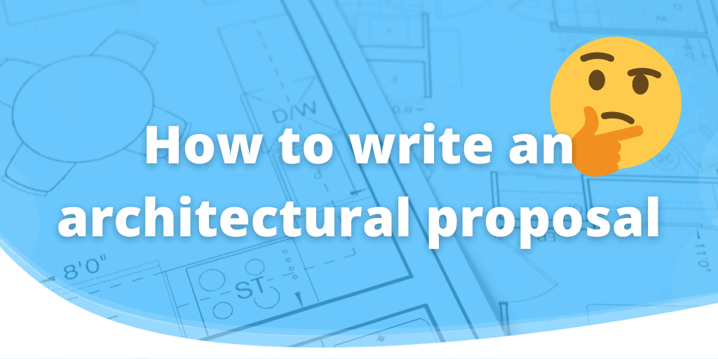 how to write an architect proposal