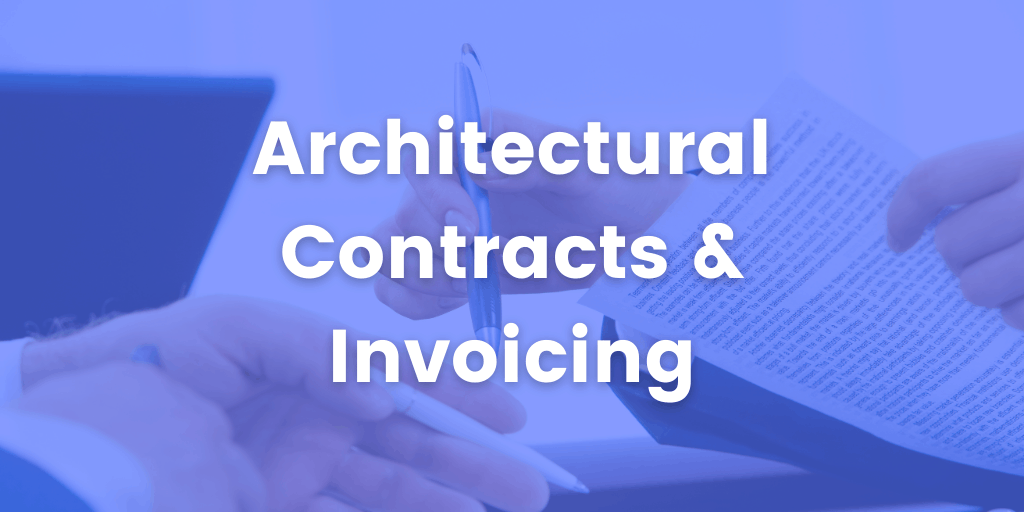 contracts and invoicing for architects